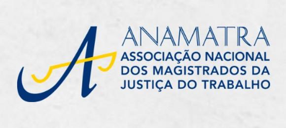 REFORMA TRABALHISTA: ANAMATRA PUBLICA NOTA DE ESCLARECIMENTO SOBRE PARECER DO MT